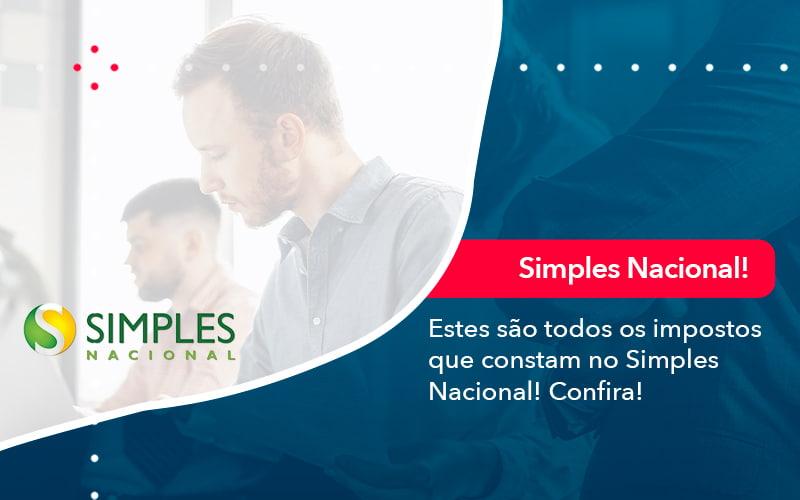 Simples Nacional Conheca Os Impostos Recolhidos Neste Regime 1 - Evolução Gestão Empresarial
